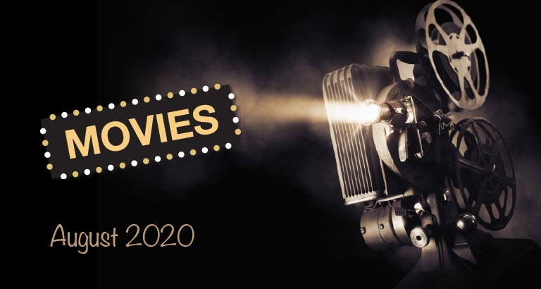Movie Releases - August 2020